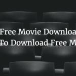 2 Best Free Movie Downloads Sites 2017 To Download Free Movies.