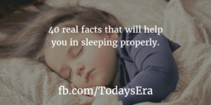 40 real facts that will help you in sleeping properly.