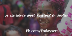 A Guide To Holi Festival in India