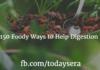 150 Foody Ways to Help Digestion