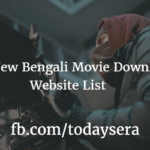 Best New Bengali Movie Download Website List