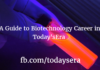 A Guide to Biotechnology Career in TodaysEra