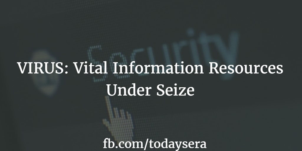 VIRUS Vital Information Resources Under Seize