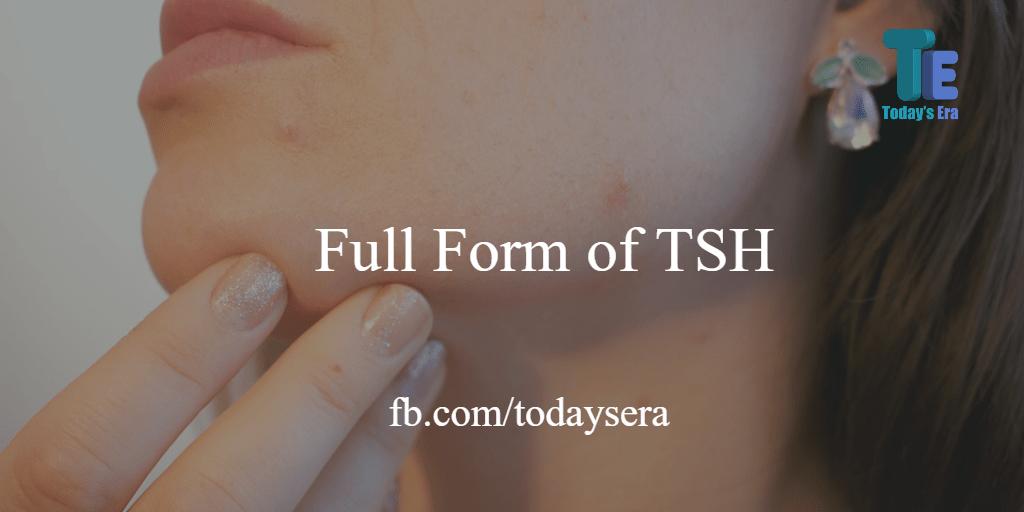 TSH full form