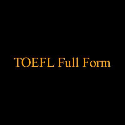 toefl full form