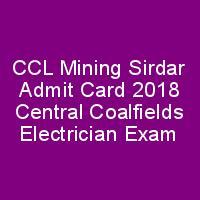 CCL Mining Sirdar Admit Card 2018 Central Coalfields Electrician Exam