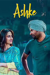 Ashke-Upcoming Punjabi Movie 2018