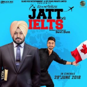 Jatt vs ilets- Upcoming Punjabi movie 2018