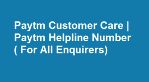 Paytm Customer Care
