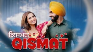 Qismat Upcoming Punjabi Movie 2018