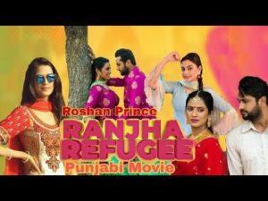 Ranjha refugee - upcoming punjabi movie 2018