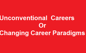 Unconventional careers -Changing Career Paradigms