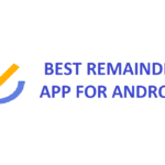 BEST REMAINDER APPs FOR ANDROID