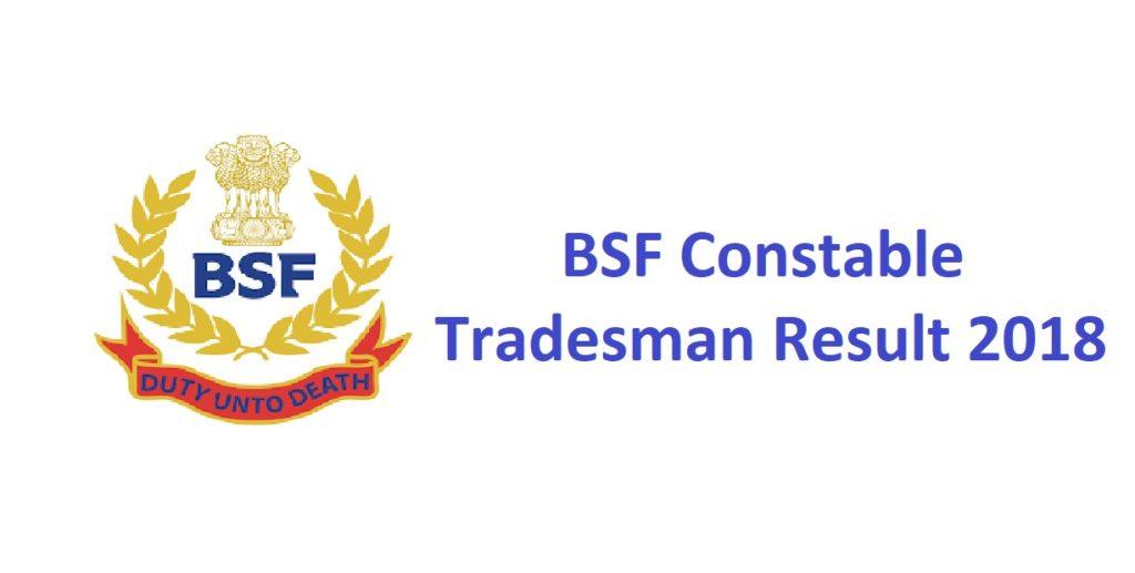 BSF Constable Tradesman Result 2018