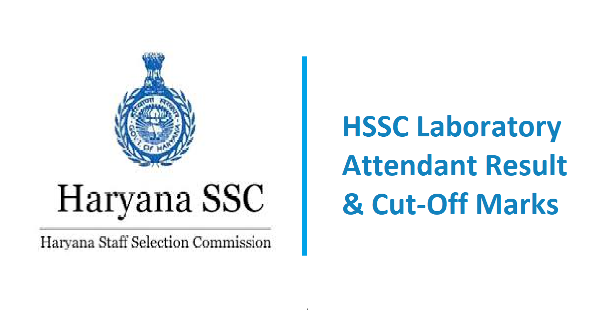 HSSC Laboratory Attendant Result & Cut-Off Marks