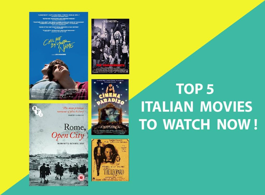 TOP 5 ITALIAN MOVIES TO WATCH NOW !